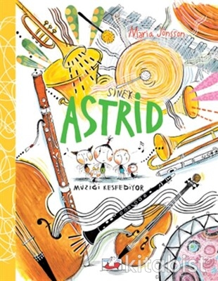Uçan Fil Yayınları - Sinek Astrid Müziği Keşfediyor