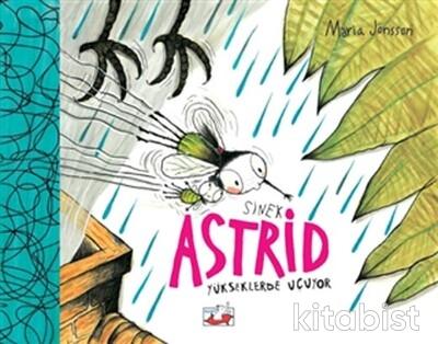 Uçan Fil Yayınları - Sinek Astrid Yükseklerde Uçuyor