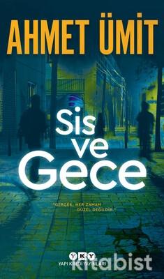 Yapıkredi Yayınları - Sis ve Gece