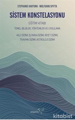 Müptela Yayınları - Sistem Konstelasyonu-Eğitim Kitabı Temel Bilgiler,Yöntemler ve Uygulama