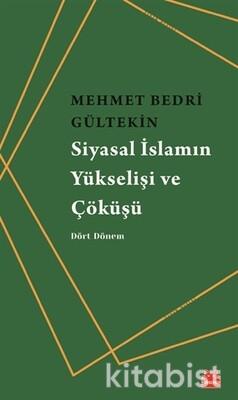 Kırmızı Kedi Yayınları - Siyasal İslamın Yükselişi ve Çöküşü