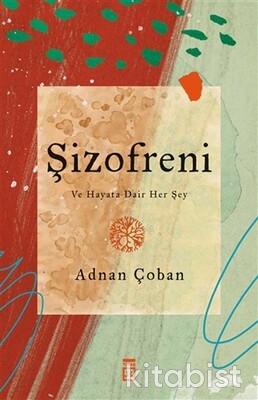 Timaş Yayınları - Şizofreni
