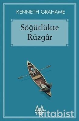 Arkadaş Yayınları - Söğütlükte Rüzgar