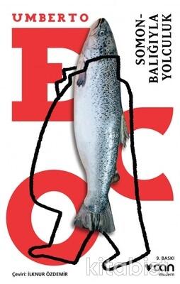 Can Yayınları - Somon Balığıyla Yolculuk