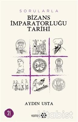 Yeditepe Yayınları - Sorularla Bizans İmparatorluğu