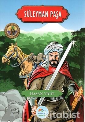 Süleyman Paşa (Şanlı Komutanlar Serisi) Hasan Yiği