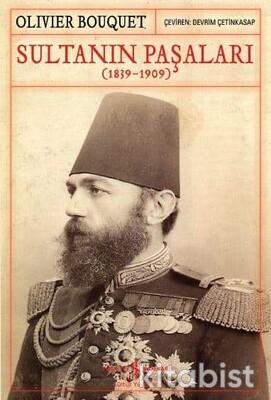 Sultanın Paşaları (1839-1909)