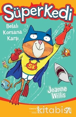 Süper Kedi Belalı Korsana Karşı