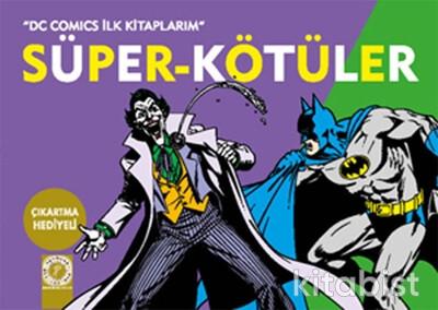 Artemis Yayınları - Süper- Kötüler Çıkartma Hediyeli