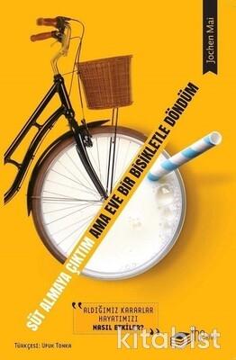 The Kitap - Süt Almaya Çıktım Ama Eve Bir Bisikletle Döndüm