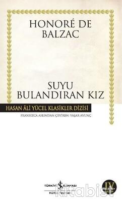 İş Bankası Yayınları - Suyu Bulandıran Kız (K.Kapak)