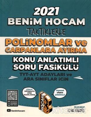 Benim Hocam Yayınları - Taktiklerle Polinomlar ve Çarpanlara Ayırma Konu Anlatımlı Soru Bankası