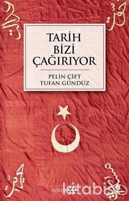 Yeditepe Yayınları - Tarih Bizi Çağırıyor