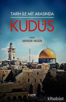 Kopernik Kitap - Tarih İle Mit Arasında Kudüs