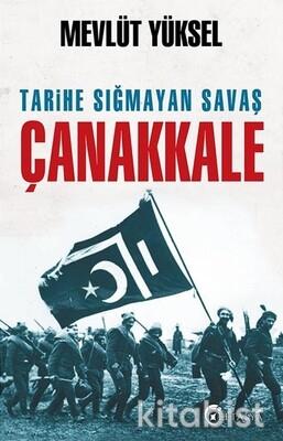Eftalya Yayınları - Tarihe Sığmayan Savaş Çanakkale