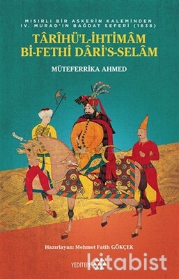 Yeditepe Yayınları - Tarihü'l-İhtimam Bi-Fethi Dari's-Selam