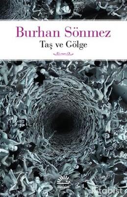 İletişim Yayınları - Taş ve Gölge