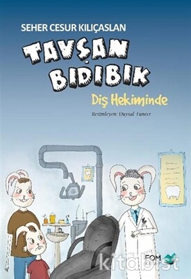 Fom Kitap - Tavşan Bıdıbık-Diş Hekiminde