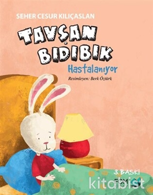 Fom Kitap - Tavşan Bıdıbık-Hastalanıyor