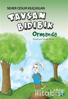Fom Kitap - Tavşan Bıdıbık-Ormanda