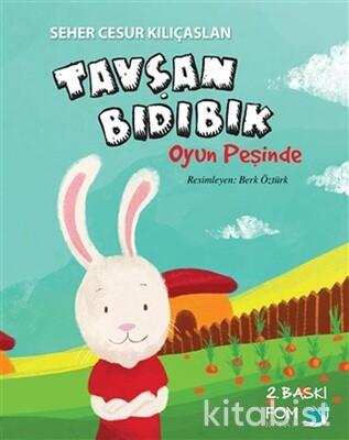 Fom Kitap - Tavşan Bıdıbık-Oyun Peşinde