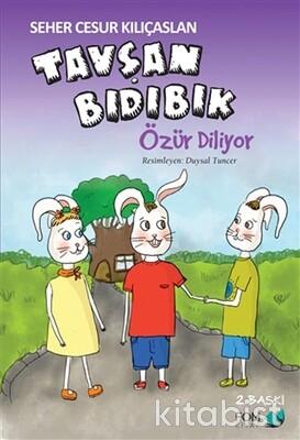 Fom Kitap - Tavşan Bıdıbık-Özür Diliyor