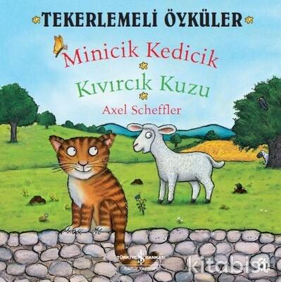Tekerlemeli Öyküler-Minicik Kedicik-Kıvırcık Kuzu