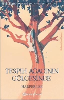 Epsilon Yayınları - Tespih Ağacının Gölgesinde