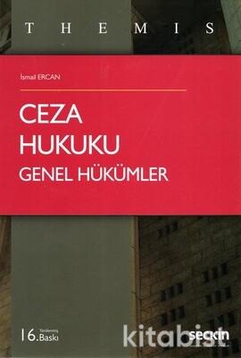 Seçkin Yayınları - Themıs-Ceza Hukuku Genel Hükümler