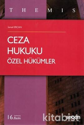 Seçkin Yayınları - Themıs-Ceza Hukuku Özel Hükümler