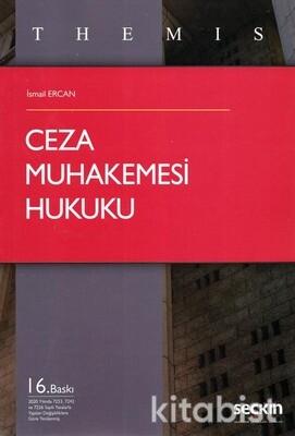 Seçkin Yayınları - Themıs-Ceza Muhakemesi Hukuku