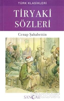 Sancak Çocuk - Tiryaki Sözleri Türk Klasikleri