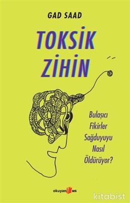 Okuyan Us Yayınları - Toksik Zihin