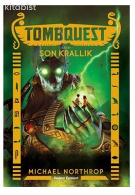 Doğan Egmont Yayınları - Tombquest 5 Son Krallık