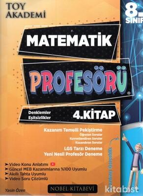 Nobel Kitabevi - Toy Akademi 8.Sınıf LGS Matematik Profesörü 4.Kitap
