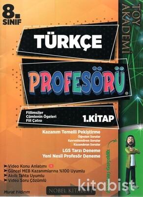 Nobel Kitabevi - Toy Akademi 8.Sınıf Türkçe Profesörü 1.Kitap