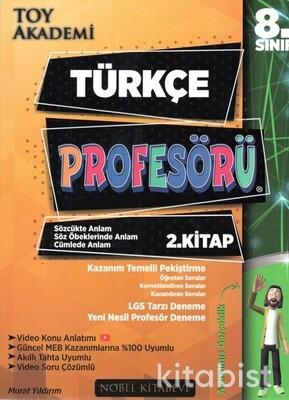 Nobel Kitabevi - Toy Akademi 8.Sınıf Türkçe Profesörü 2.Kitap