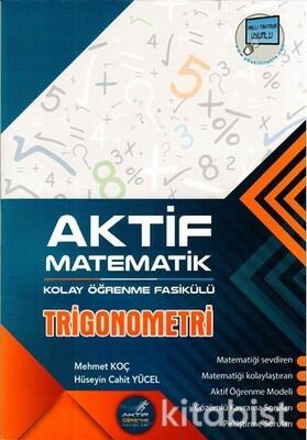 Aktif Öğrenme Yayınları - Trigonometri - Kolay Öğrenme Fasikülü