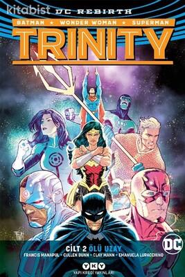 Yapıkredi Yayınları - Trinity Cilt 2: Ölü Uzay