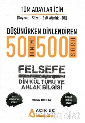 Açık Uç Yayınları - Tüm Adaylar İçin Felsefe-Din Kültürü ve Ahlak Bilgisi Soru Bankası