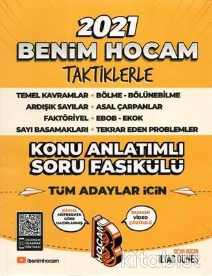 Benim Hocam Yayınları - Tüm Adaylar İçin Taktiklerle Konu Anlatımlı Soru Fasikülü