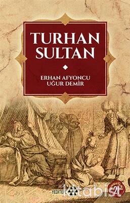 Yeditepe Yayınları - Turhan Sultan