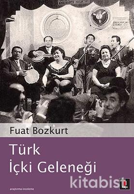 Kapı Yayınları - Türk İçki Geleneği