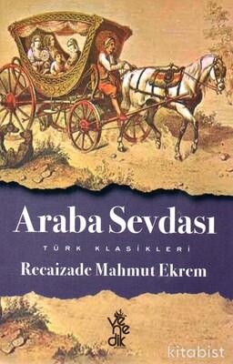 Venedik Yayınları - Türk Klasikleri - Araba Sevdası