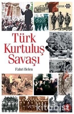 Yeditepe Yayınları - Türk Kurtuluş Savaşı