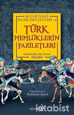 Yeditepe Yayınları - Türk Memlükerin Faziletleri