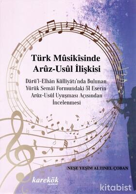 Karekök Yayınları - Türk Musikisinde Aruz-Usul İlişkisi