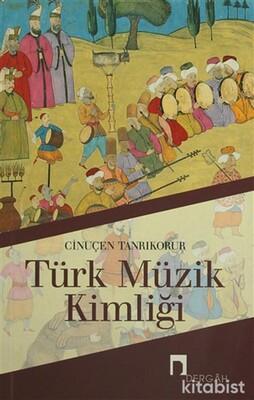 Dergah Yayınları - Türk Müzik Kimliği