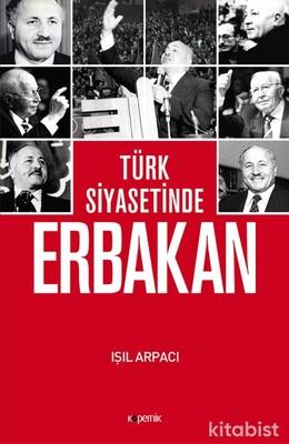 Kopernik Kitap - Türk Siyasetinde Erbakan