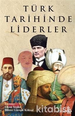 Yeditepe Yayınları - Türk Tarihinde Liderler